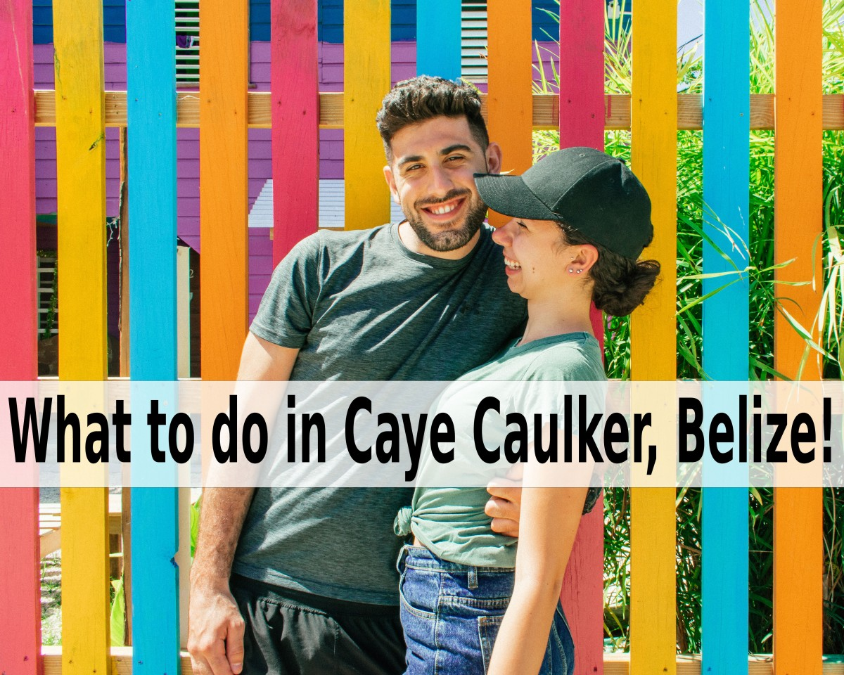 What to do in Caye Caulker, Belize