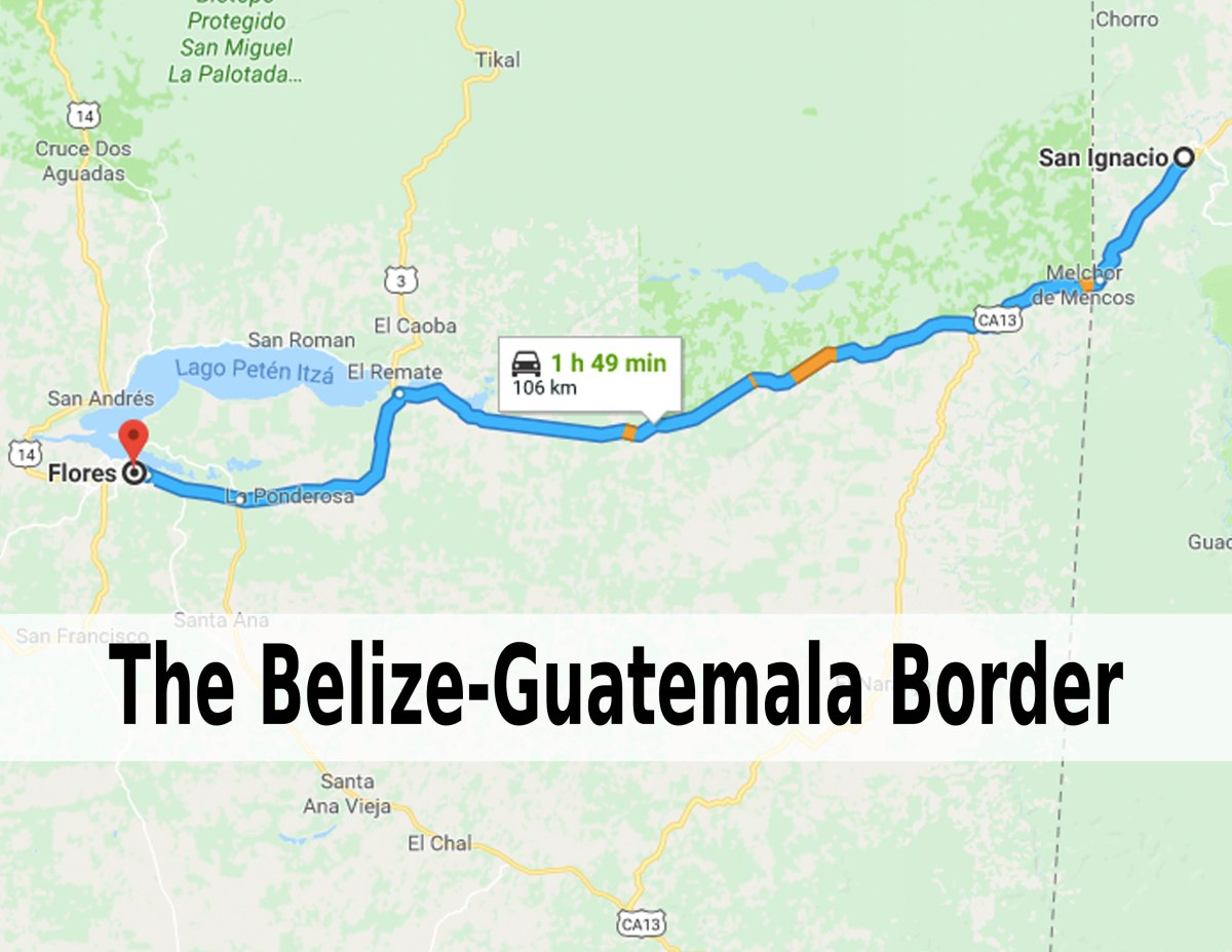 The Belize-Guatemala Border – How To Get From San Ignacio, Belize to Flores, Guatemala